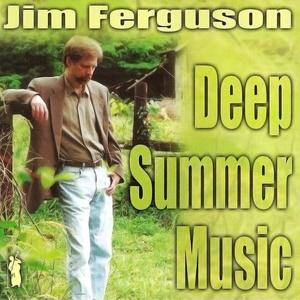 Jim Ferguson - Deep Summer Music (2000) SACD ISO + Hi-Res FLAC
