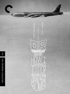 Dr. Strangelove (1964) Criterion Collection [with Extras]
