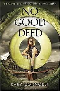 No Good Deed - Kara Connolly