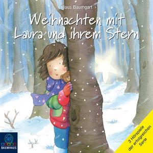 «Lauras Stern - Sonderband: Weihnachten mit Laura und ihrem Stern» by Klaus Baumgart