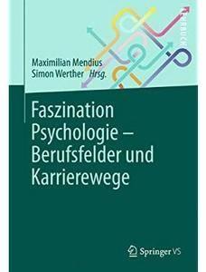 Faszination Psychologie - Berufsfelder und Karrierewege [Repost]