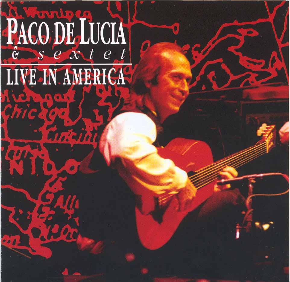 Paco de Lucia - Live in America - 1993