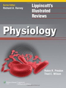 Lippincott's Illustrated Reviews: Physiology (Repost)