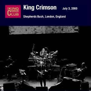 King Crimson - Shepherd's Bush Empire, London, England - July 03, 2000 (2009) {2CD DGM 16/44 Official Digital Download}