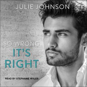 «So Wrong It's Right» by Julie Johnson