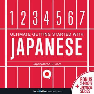Learn Japanese - Ultimate Getting Started with Japanese [Audiobook]