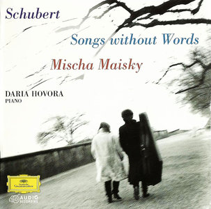 Mischa Maisky & Daria Hovora - Franz Schubert: Songs Without Words (1996) [Re-Up]