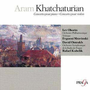 Lev Oborin, Evgueni Mravinski, David Oistrakh, Rafael Kubelik - Aram Khatchaturian - Piano & Violin Concerto (2004) Re-Up