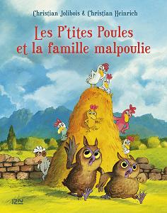 Les P'tites Poules - Tome 16 - Les P'tites Poules et la Famille Malpoulie