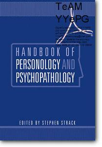 Stephen Ph.D. Strack (Editor), «Handbook of Personology and Psychopathology»