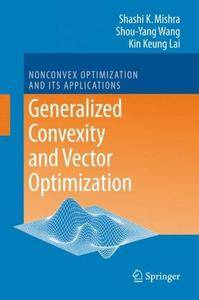 Generalized Convexity and Vector Optimization (Repost)