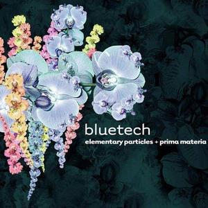 Bluetech - Prima Materia (2003) + Elementary Particles (2004)