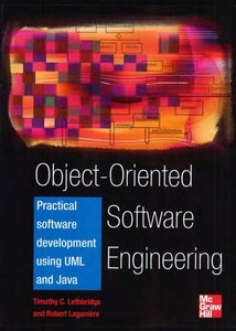 Object-Oriented Software Engineering: Practical Software Development using UML and Java (Repost)