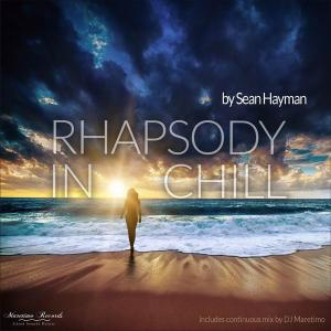 Sean Hayman - Rhapsody in Chill (2017)