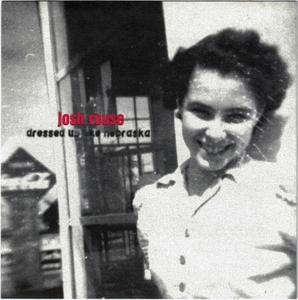 Josh Rouse - Dressed Up Like Nebraska (1998)