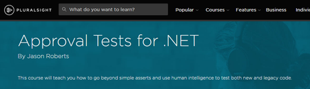 Approval Tests for .NET By Jason Roberts
