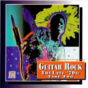 Time Life - Guitar Rock - The Late 70`s Take Two
