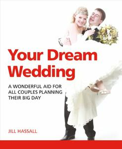 Your Dream Wedding: A Wonderful Aid For All Couples Planning Their Big Day (repost)