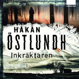 «Inkräktaren» by Håkan Östlundh