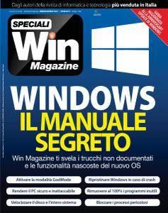 Win Magazine Speciali - Windows Il Manuale Segeto - Marzo-Aprile 2017