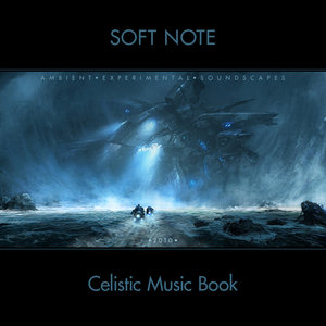 Soft Note - Celistic: Music Book (2011/2013)