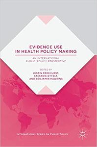 Evidence Use in Health Policy Making: An International Public Policy Perspective