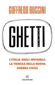 Goffredo Buccini - Ghetti