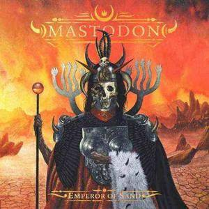 Mastodon - Emperor of Sand (2017)