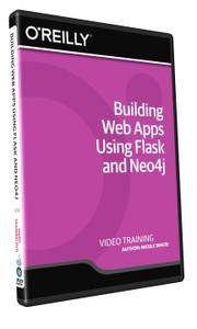 Building Web Apps Using Flask and Neo4j Training Video [Repost]