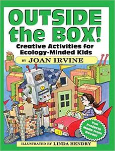 Outside the Box!: Creative Activities for Ecology-Minded Kids (Dover Children's Activity Books)