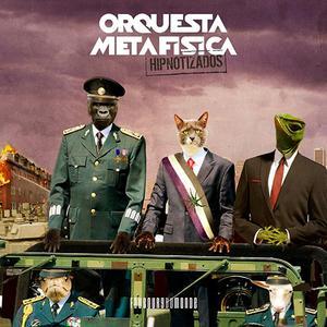 Orquesta Metafisica - Hipnotizados (2018)