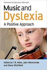 Music and Dyslexia: A Positive Approach (Repost)