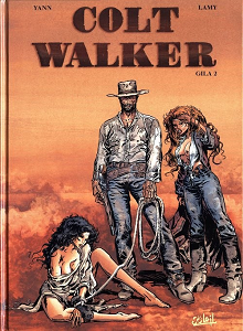 Colt Walker - Tome 2 - Gila (Repost)