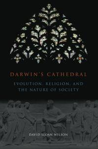 Darwin's Cathedral: Evolution, Religion, and the Nature of Society (Repost)