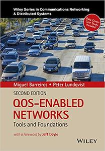 QOS-Enabled Networks: Tools and Foundations (Repost)