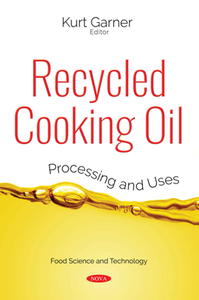 Recycled Cooking Oil : Processing and Uses