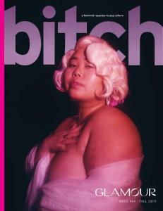 Bitch Magazine - Issue 84 - Fall 2019