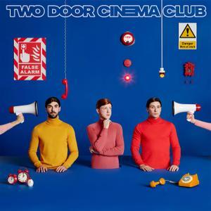 Two Door Cinema Club - False Alarm (2019)