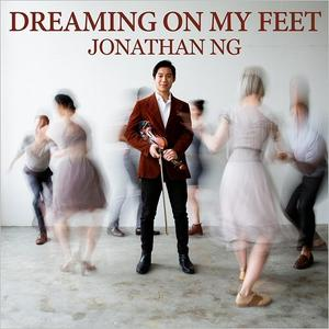 Jonathan NG - Dreaming On My Feet (2019)