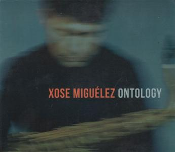 Xosé Miguelez - Ontology (2019) {Origin Records}