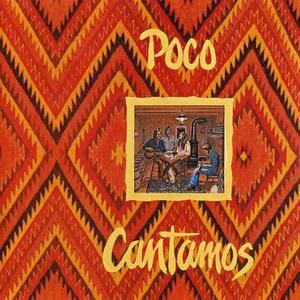 Poco - Cantamos (1974) Reissue 2003 [Re-Up]
