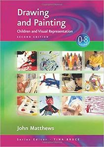 Drawing and Painting: Children and Visual Representation (Zero to Eight)