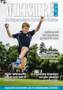 Wiltshire Life - Independent Schools Guide 2019