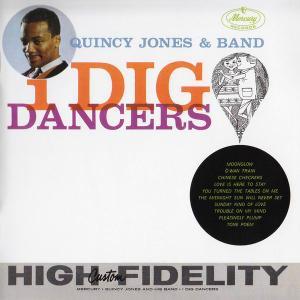 Quincy Jones & Band - I Dig Dancers (1961) [Reissue 2010]