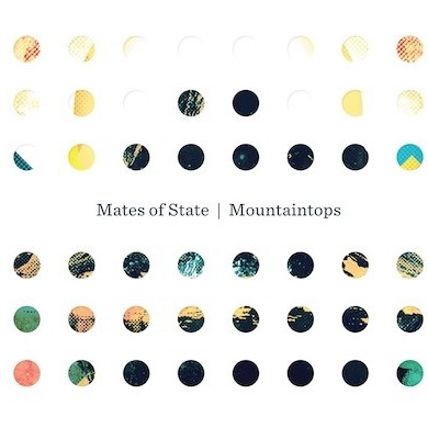 Mates of State - Mountaintops (2011)