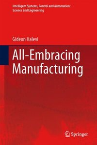 All-Embracing Manufacturing: Roadmap System (Repost)