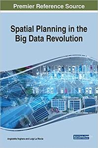 Spatial Planning in the Big Data Revolution