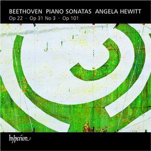 Angela Hewitt - Beethoven: Piano Sonatas Op. 22, Op. 31 No. 3, Op. 101 (2013) (Repost)