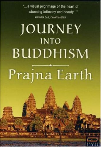 Journey Into Buddhism - Prajna Earth (2007)