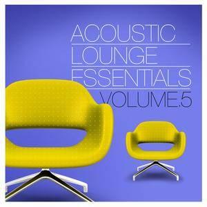 VA - Acoustic Lounge Essentials Vol.5 (2018)